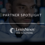 Partner Spotlight: LexisNexis Risk Solutions